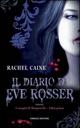 Il  diario di Eve Rosser. I vampiri di Morganville. Vol. 1
