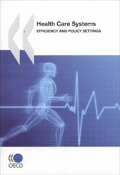 Health Care Systems: Efficiency and Policy Settings - Oecd Publishing