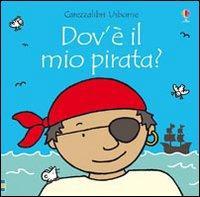 Dov'è il mio pirata? - Watt, Fiona; Well, Rachel