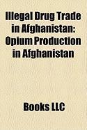 Illegal Drug Trade in Afghanistan