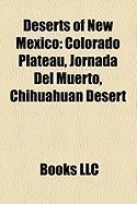 Deserts of New Mexico: Colorado Plateau, Jornada del Muerto, Chihuahuan Desert