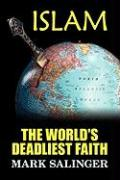 Islam: The World´s Deadliest Faith