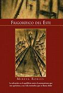 Frigorifico del Este - Mireya Robles, Robles; Mireya Robles