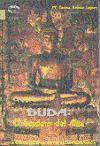 Buda : sendero del alma