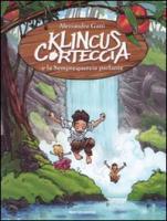 Klinkus Corteccia e la Semprequercia parlante - Gatti, Alessandro