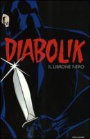 Diabolik. Il librone nero