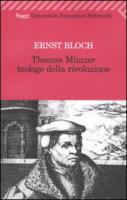 Thomas Münzer teologo della rivoluzione
