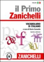 Il primo Zanichelli. Vocabolario di italiano