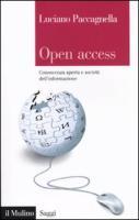 Open access. Conoscenza aperta e società dell'informazione