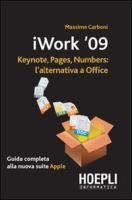 IWork 2009. Keynote, pages, numbers: l'alternativa a Office