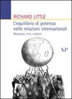 L'equilibrio di potenza nelle relazioni internazionali. Metafore, miti, modelli