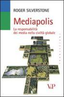 Mediapolis. La responsabilità dei media nella civiltà globale