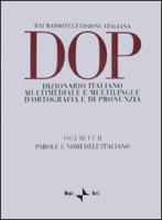 DOP. Dizionario italiano multimediale e multilingue d'ortografia e di pronunuzia