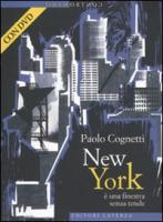 New York è una finestra senza tende. Con DVD