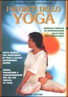 I segreti dello yoga - Cella Al-Chamali, Gabriella