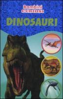 Dinosauri. Bambini curiosi. Con adesivi. Ediz. illustrata
