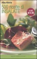 Cinquecento ricette di insalate