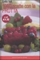 Mille ricette con la frutta