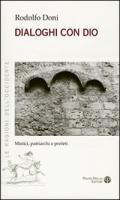 Dialoghi con Dio: Mistici, patriarchi e Profeti Rodolfo Doni Author