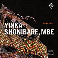 Yinka Shonibare, MBE: Looking Up ... (Looking Up (5 Continents))