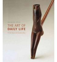 Petridis, C: Art of Ddaily Life: Portable Objects From Southern...