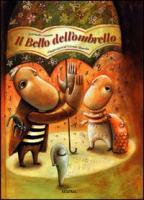 Il bello dell'ombrello - Ossorio, Antonella
