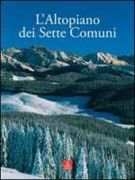 L'Altopiano dei Sette Comuni