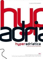 Hyperadriatica Op2: Venezia, Ascoli, Pescara