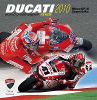 Ducati 2010: MotoGP & Superbike (Ducati Official Yearbook)
