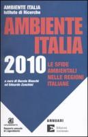 Ambiente Italia 2010. Le regioni e l'ambiente