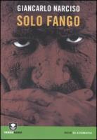 Solo fango - Narciso, Giancarlo