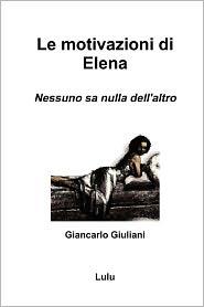 Le Motivazioni Di Elena - Giancarlo Giuliani