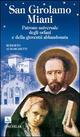 San Girolamo Miani. Patrono universale degli orfani e della gioventù abbandonata