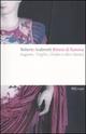 Ritorni di fiamma. Augusto, Virgilio, Ovidio e altri classici