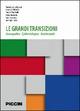 Le grandi transizioni. Demografica epidemiologia assistenziale