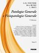 Patologia generale e fisiopatologia generale. Vol. 2