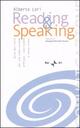 Reading & speaking. Guida per-corso per una comunicazione efficace, convincente e senza stress. Con CD Audio