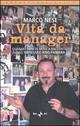 Vita da manager. Quarant'anni di musica raccontati dall'impresario Rino Fiumara
