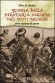 Storia della pirateria inglese nel XVII secolo. Una nazione di pirati