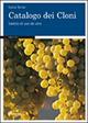 Catalogo dei cloni. Varietà di uva da vino