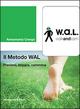 Il  metodo WAL (walk and learn). Previeni, impara, cammina