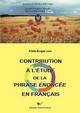 Contribution à l'étude de la phrase énoncée en français