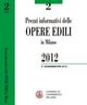 Prezzi informativi delle opere edili in Milano. Secondo quadrimestre 2012