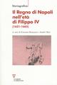 Il  Regno di Napoli nell'età di Filippo IV (1621-1665)