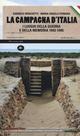 La  campagna d'Italia. I luoghi della guerra e della memoria (1943-1945)