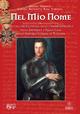 Nel mio nome. Piccola enciclopedia degli ordini dinastici della imperiale e reale casa degli Asburgo Lorena di Toscana.