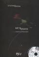 Metegrafie con oniricolorsounds. Con CD Audio