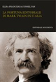 La fortuna editoriale di Mark Twain in Italia