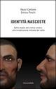 Identità nascoste. Dallo studio del cranio umano alla ricostruzione virtuale del volto