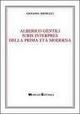 Alberico Gentili iuris interpres della prima età moderna